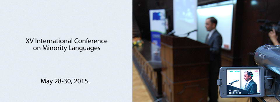 XV INTERNATIONAL CONFERENCE ON MINORITY LANGUAGES